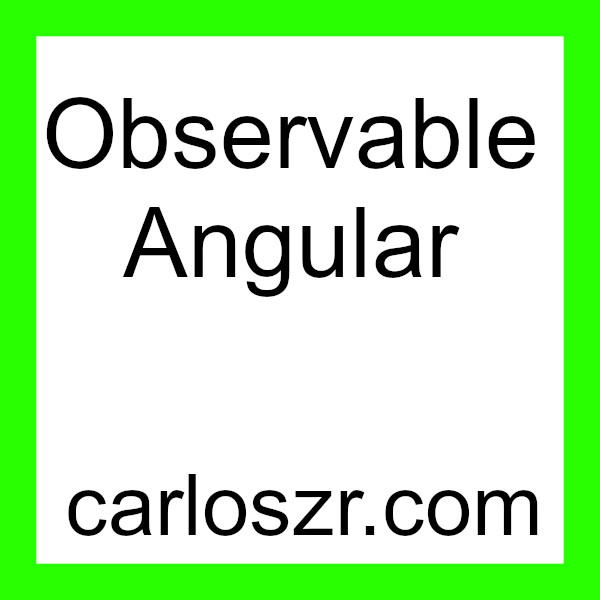 Observable Angular