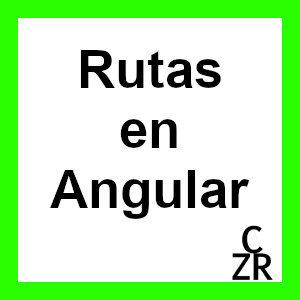 rutas angular routing angular